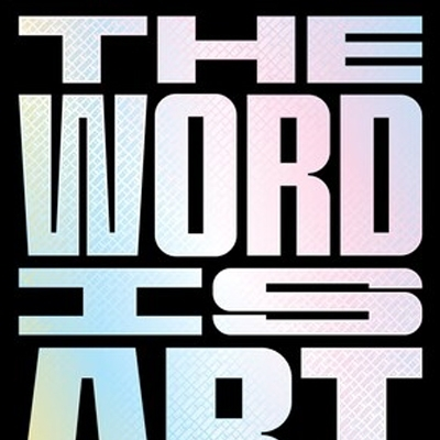 Michael Petry's newest book The Word is Art released by Thames & Hudson