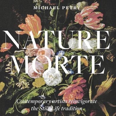 Michael Petry Nature Morte Thames & Hudson